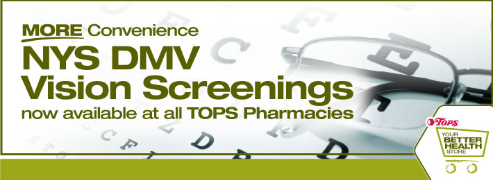 NYS DMV Vision Screenings available at all TOPS Pharmacies