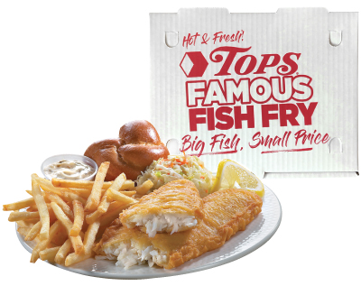 Tops Famous Fish Fry $8.99 each with BonusPlus