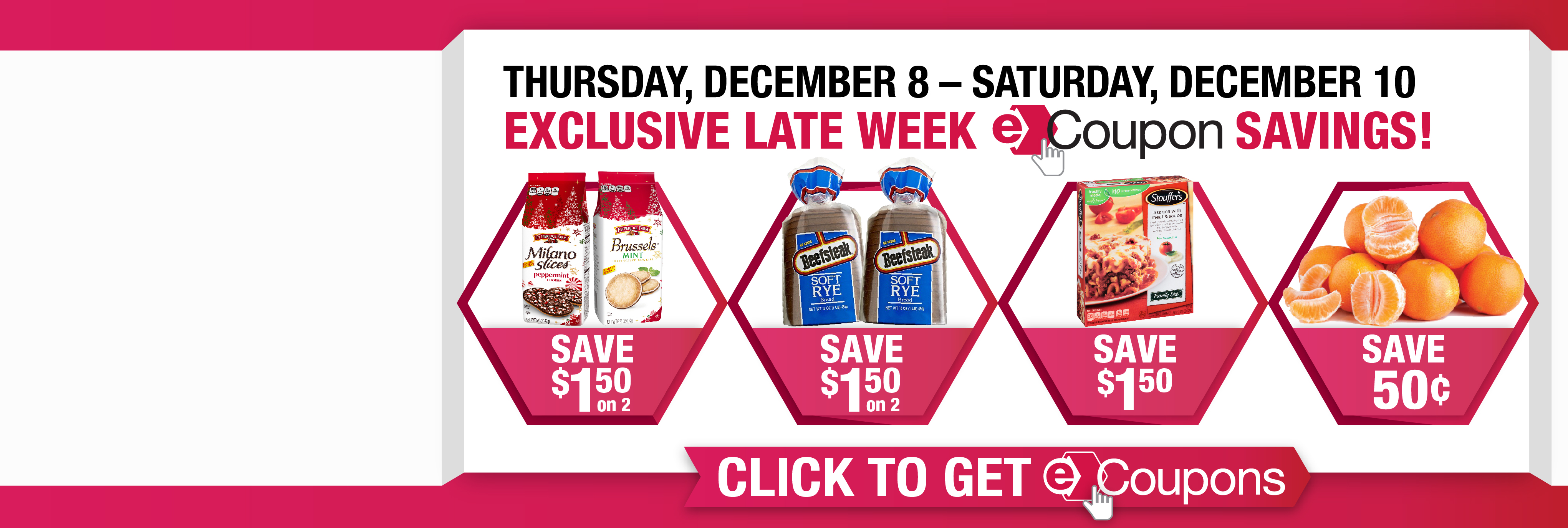 Exclusive Late Week eCoupon Savings