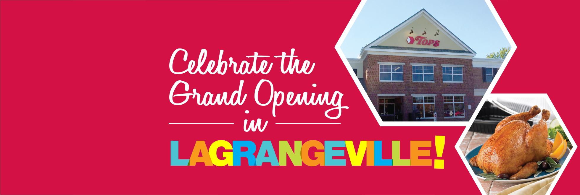 LaGrangeville Grand Opening