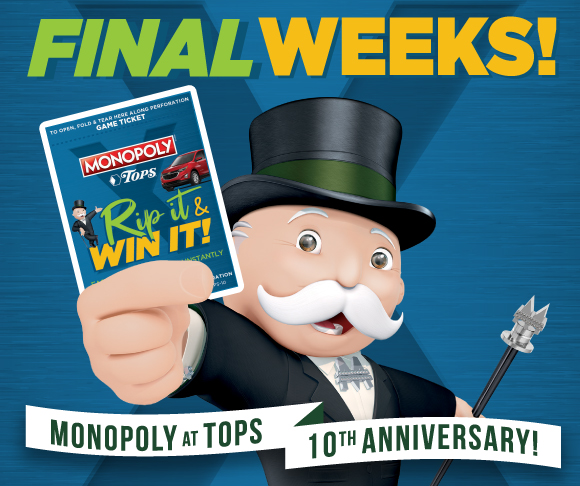 TOPS Monopolhy Rip It and Win It Final Weeks