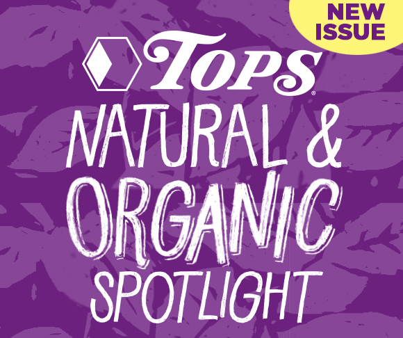 TOPS Natural & Organic eZine