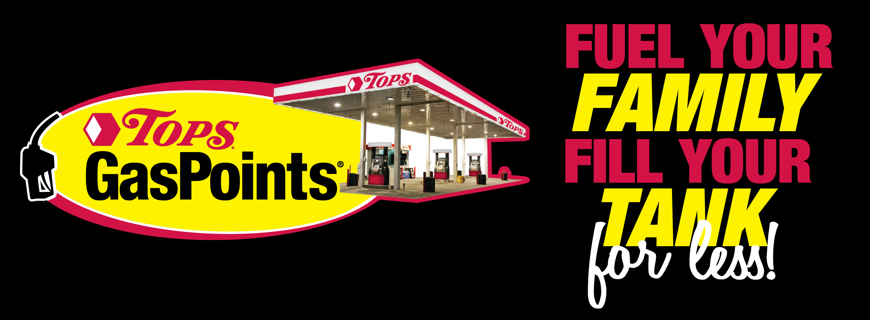 Fuel Your Family Fill Your Tank for less!
