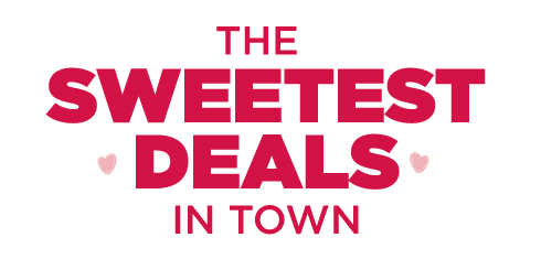Sweetest Deals in Town